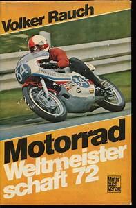 Gebrauchtes Motorrad Kaufen : motorrad weltmeisterschaft 72 1972 volker rauch ~ Kayakingforconservation.com Haus und Dekorationen