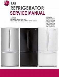 Lg Lfc20786 Lfc20786st Lfc20786sb Lfc20786sw Refrigerator