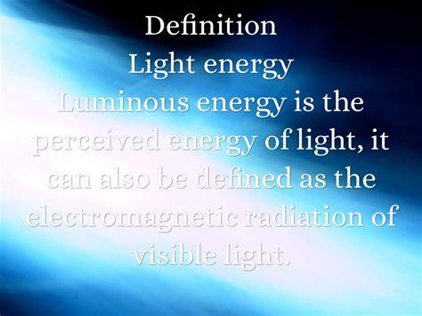 In Light Of Definition by Energy By Sophia Zielinski