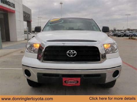 Toyota Houston Dealers by Certified 2008 Toyota Tundra Don Ringler Houston Toyota
