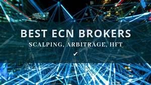 Top 6 Trustworthy Ecn Brokers Review Forex Cfd Accounts