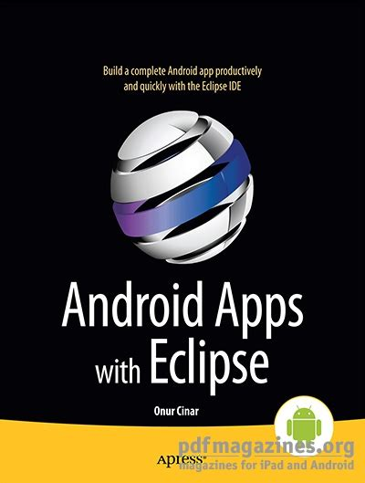 android eclipse android apps with eclipse 187 free pdf magazines digital