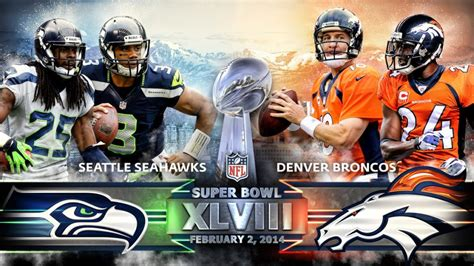 Seahawks Vs Broncos Super Bowl 48 Preview Archcitymedia