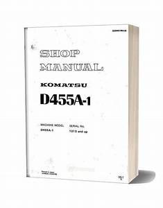 Komatsu Bulldozers D455a 1 Shop Manual