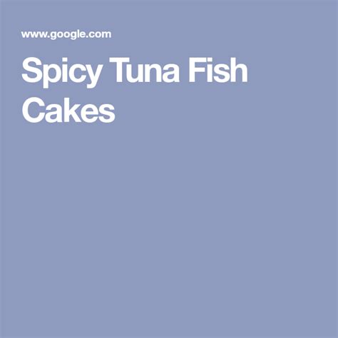 Subscribe for weekly cooking videos. Spicy Tuna Fish Cakes   Recipe   Fish cake, Fish cakes recipe, Tuna fish cakes
