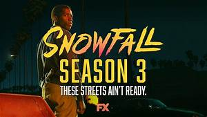 Trailer To Season 3 Of Fx U0026 39 S Snowfall - Blackfilm