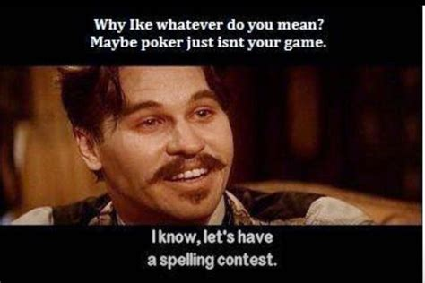 Tombstone Movie Memes - tombstone movie quote quote number 683160 picture quotes