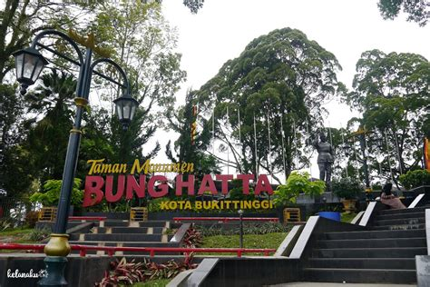 tempat wisata bukittinggi  wajib dikunjungi kelanaku