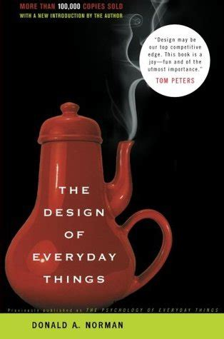 the design of everyday things the design of everyday things by donald a norman