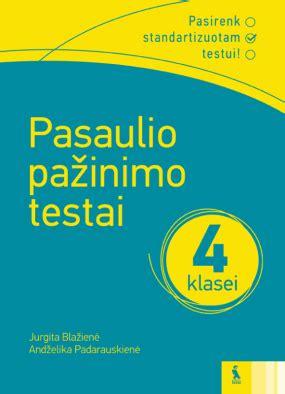 Pasaulio pažinimo testai 4 klasei - Knygos.lt