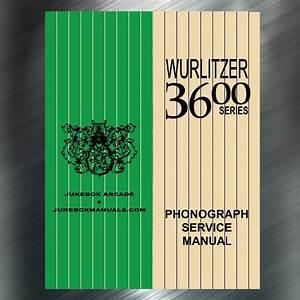 Wurlitzer 3600 Series Service Manual  U0026 Parts Catalog With