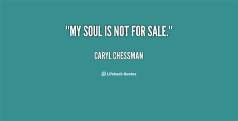 Caryl Chessman's quotes, famous and not much - Sualci ...