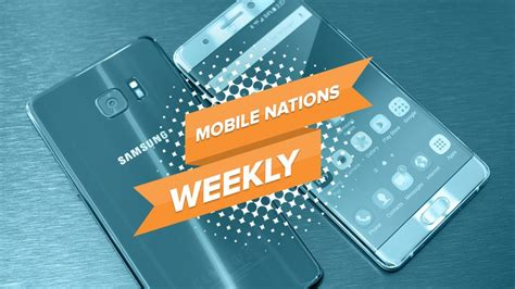 mobile nations weekly so noted android central