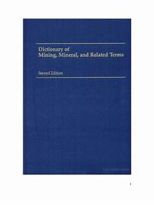 Dictionary Of Mining  Mineral   U0026 Related Terms 0922152365