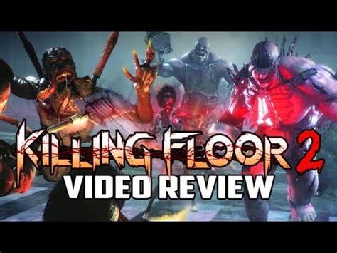 killing floor 2 walkthrough killing floor 2 pc review k cheats hacks cracks cheats