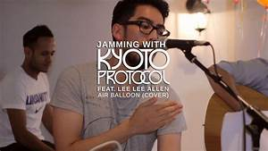 Kyoto Protocol (feat Lee Lee Allen) - Air Balloon (Cover ...