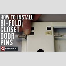 How To Install Bifold Closet Door Pins  Youtube