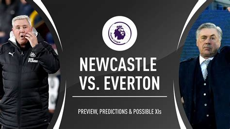 NEWCASTLE vs. EVERTON   MATCH PREVIEW - YouTube
