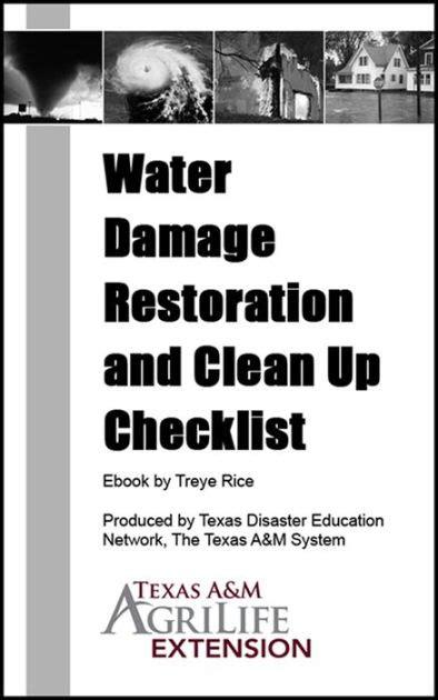 water damage restoration  clean  checklist  texas  agrilife extension service nook