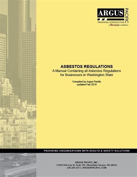 asbestos regulations manual argus pacific