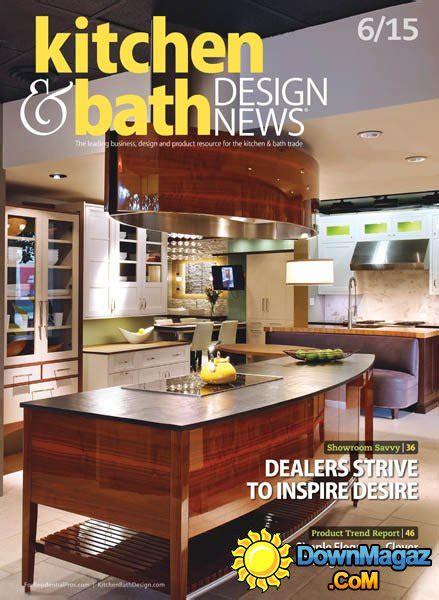kitchen and bath design magazine kitchen bath design news uk june 2015 187 pdf 7651