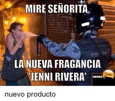 Jenni Rivera Memes - mire senorita ol la nueva fragancia jenni rivera memes nuevo producto meme on sizzle