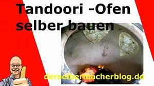 Ofen Selber Bauen : tandoori ofen selber bauen youtube ~ A.2002-acura-tl-radio.info Haus und Dekorationen