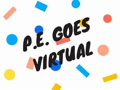 Physical Virtual Education Learning Pe