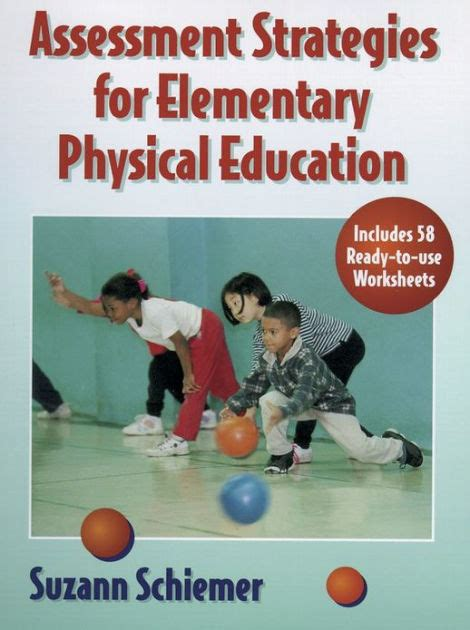 Assessment Strategies For Elementary Physical Education  Edition 1 By Suzann Schiemer