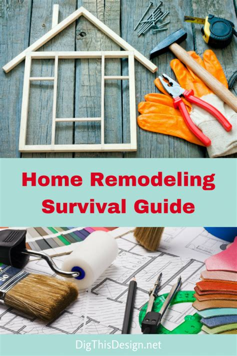 Home Remodeling Survival Guide  Dig This Design