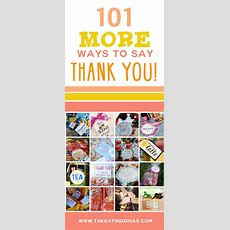 101 More Ways To Say Thank You