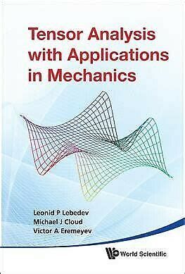 Tensor Analysis With Applications in Mechanics, Hardcover ...