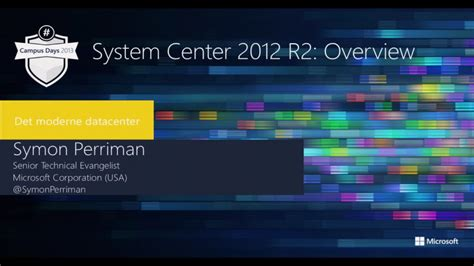 system center   overview microsoft campus days  channel