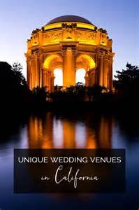 california wedding venues unique california wedding venues artfully wed wedding