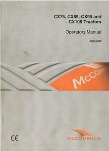 Mccormick Tractor Cx75 Cx85 Cx95 Cx105 Operators Manual