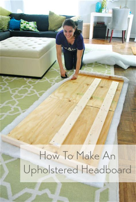 How To Build An Upholstered Headboard by How To Make A Diy Upholstered Headboard Part 2