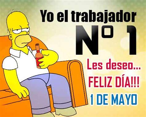 1º de Mayo, Día del trabajador: Imágenes con mensajes para ...