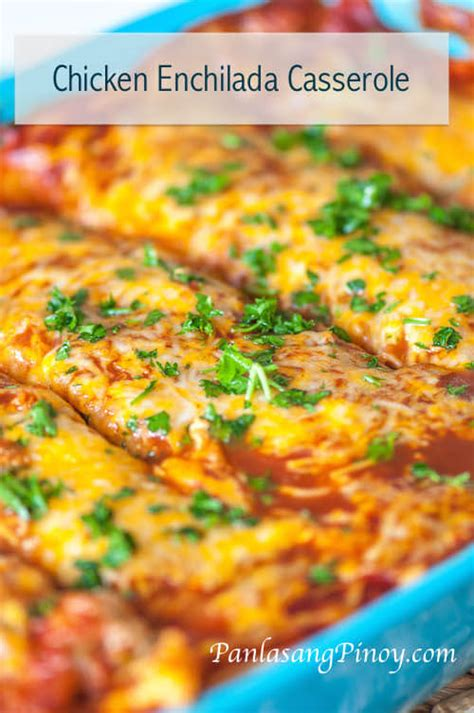 chicken enchilada casserole recipe panlasang pinoy