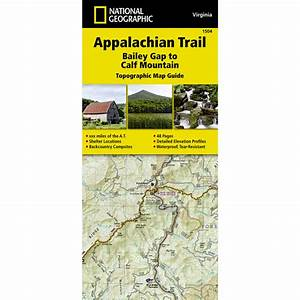 National Geographic Appalachian Trail  Bailey Gap To Calf