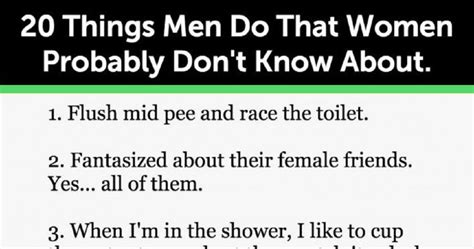 20 Secret Things All Men Do That Women Probably Don't Know