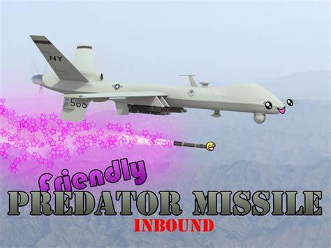 friendly predator missile inbound