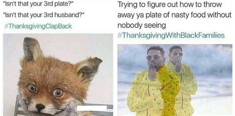 Thanksgiving With Black Families Memes - 50 thanksgiving with black families thanksgiving clapback memes