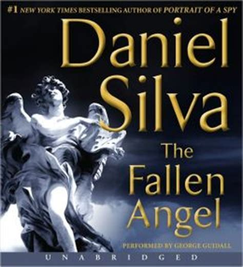 A few months back i finished reading all the books in gabriel allon series by daniel silva. The Fallen Angel (Gabriel Allon Series #12) by Daniel Silva | 9780062189271 | Audiobook | Barnes ...