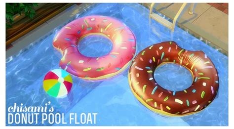 donut pool float  chisami sims  updates