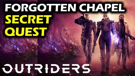 Outriders: Secret Side Quest - Forgotten Chapel | How To ...