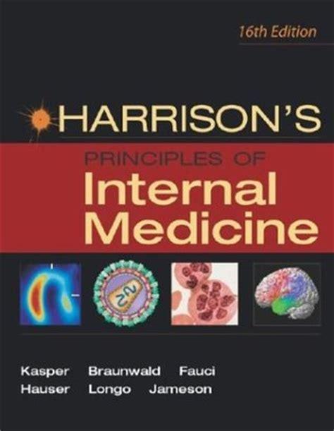 Harrison Medicina Interna Ebook - harrison s principles of medicine 16th edition