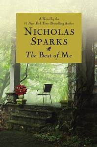 The Best of Me by Nicholas Sparks | Perfect Nostalgia