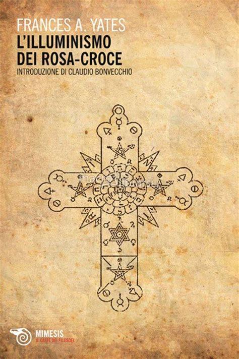Illuminismo E Massoneria by L Illuminismo Dei Rosa Croce Esonet