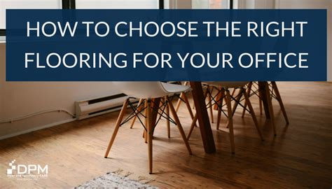 how to choose flooring how to choose the right commercial flooring for your office dpm care dpm care