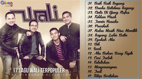 not lagu wali wali band terbaik lagu indonesia terbaru 2017 terpopuler saat ini